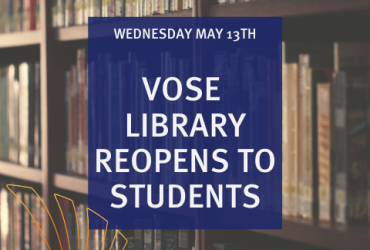 Vose Library reopens to students